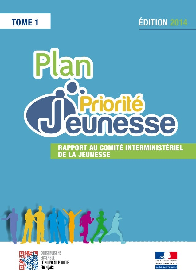 TOME 1  ÉDITION 2014  Rapport au Comité Interministériel dela Jeunesse