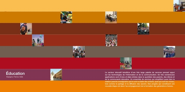 Éducation      Éducation                                            Le secteur éducatif bénéficie d'une très large palette...
