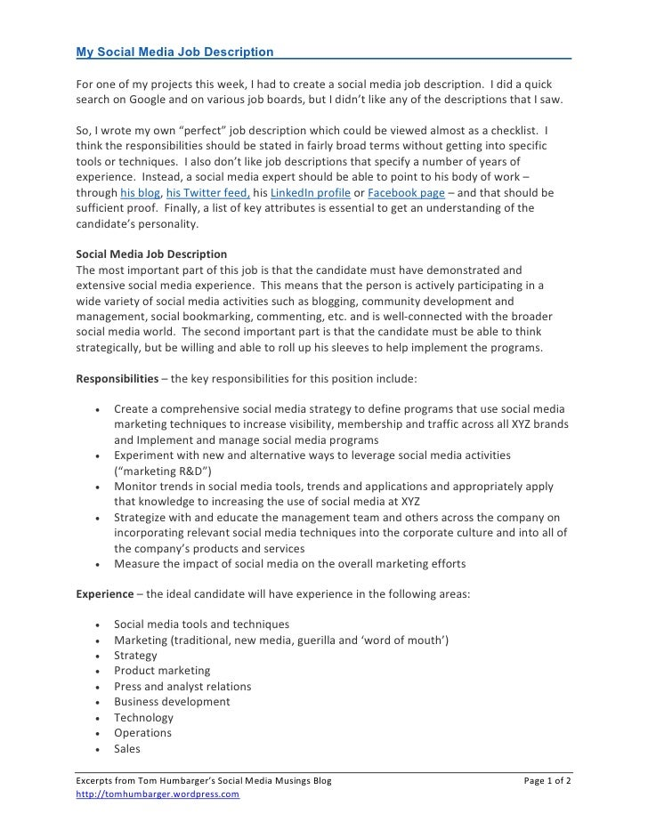 My Social Media Job Description  For one of my projects this week, I had to create a social media job description. I did a...
