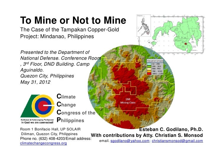 To Mine or Not to MineThe Case of the Tampakan Copper-GoldProject: Mindanao, PhilippinesPresented to the Department ofNati...