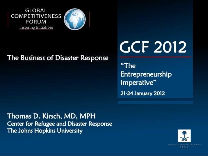 Tom Kirsch, The business of disaster response, GCF2012 presentation
