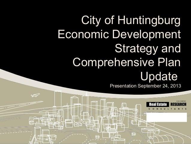 City of Huntingburg Economic Development Strategy and Comprehensive Plan Update Presentation September 24, 2013 GG