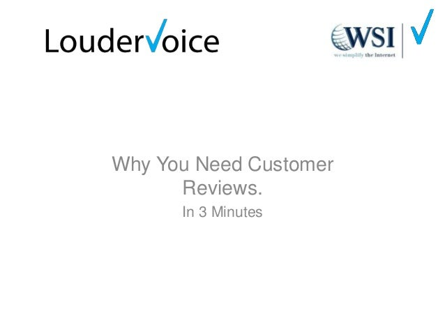 Why You Need Customer Reviews. In 3 Minutes