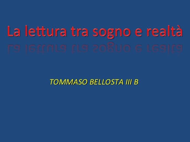 TOMMASO BELLOSTA III B