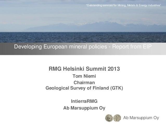 Developing European mineral policies - Report from EIP - Tom Niemi, GTK