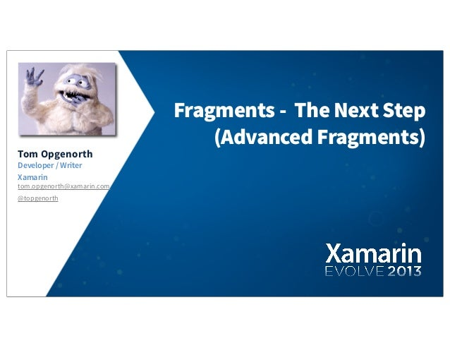 Advanced Android Fragments, Tom Opgenorth