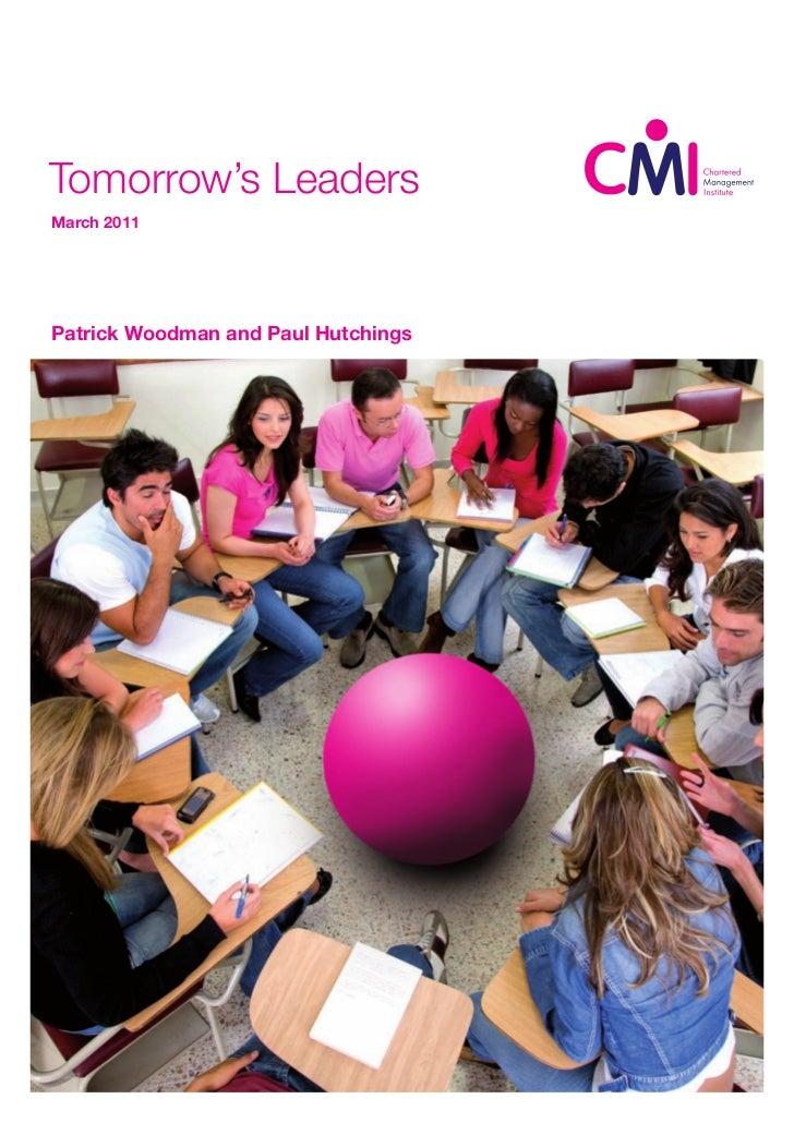 Tomorrow's LeadersMarch 2011Patrick Woodman and Paul Hutchings