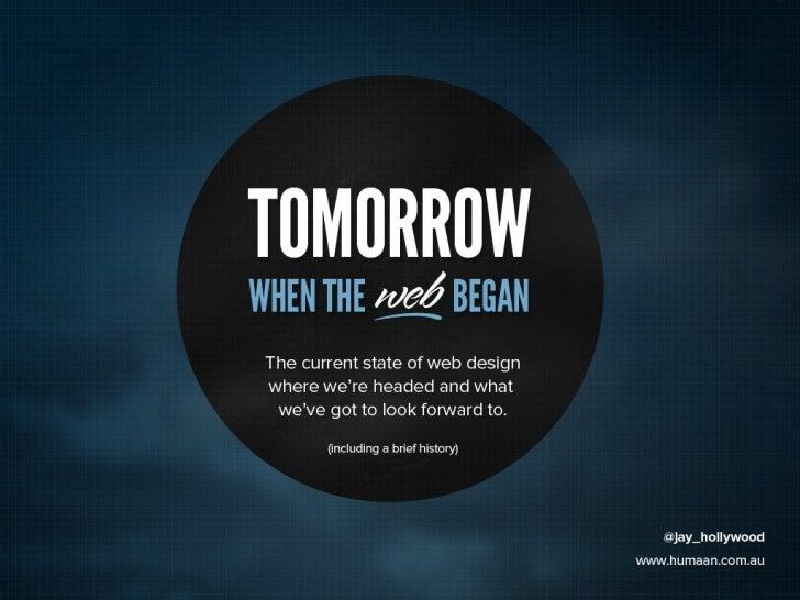 Tomorrow when the web began