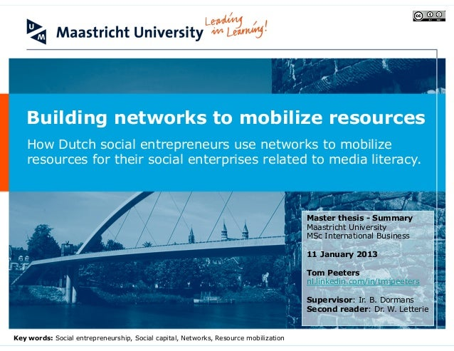 Peeters (2013) Master thesis: Building networks to mobilize resources