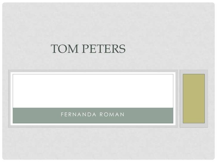 TOM PETERS FERNANDA ROMAN