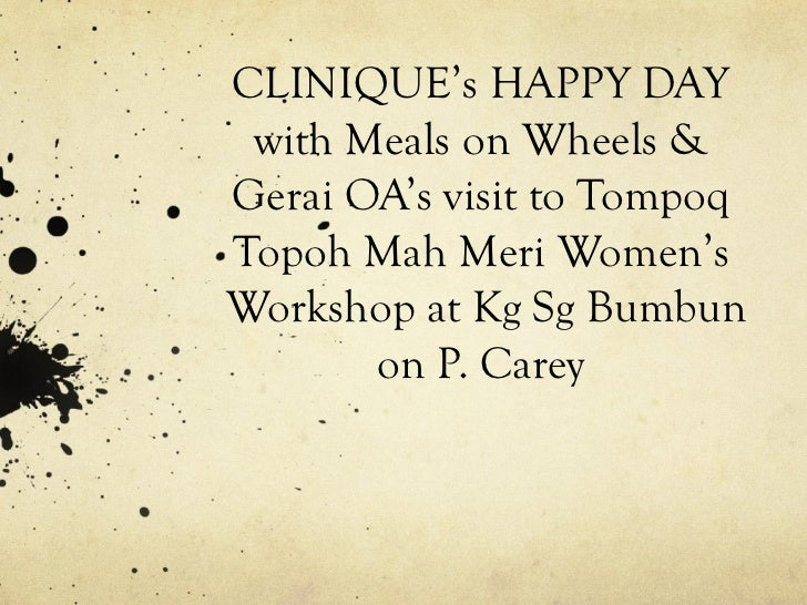 CLINIQUE's HAPPY DAY with Meals on Wheels & Gerai OA's visit to Tompoq Topoh Mah Meri Women's  Workshop at Kg Sg Bumbun on...