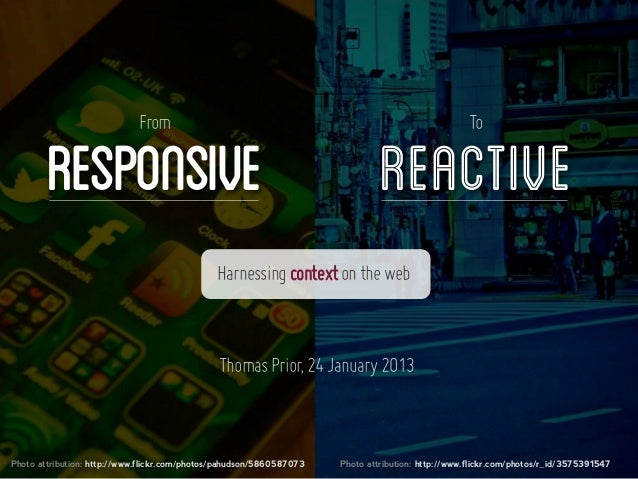 From Responsive to Reactive: Harnessing Context on the Web