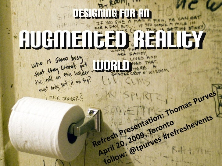 Tom Purves: Designing for An Augmented Reality World