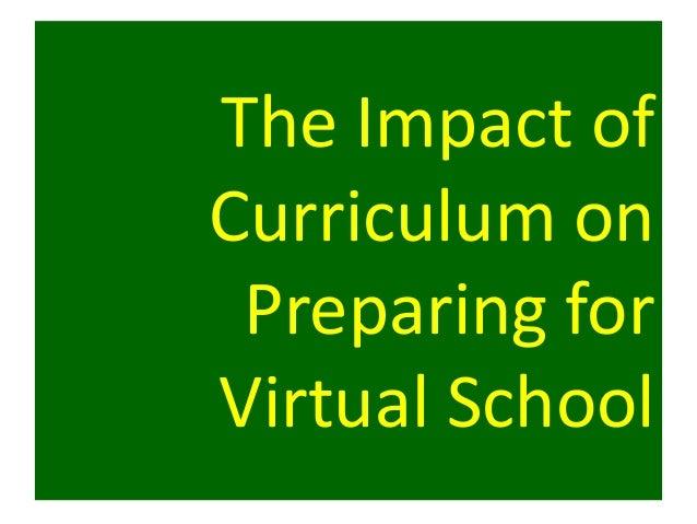 The Impact ofCurriculum on Preparing forVirtual School