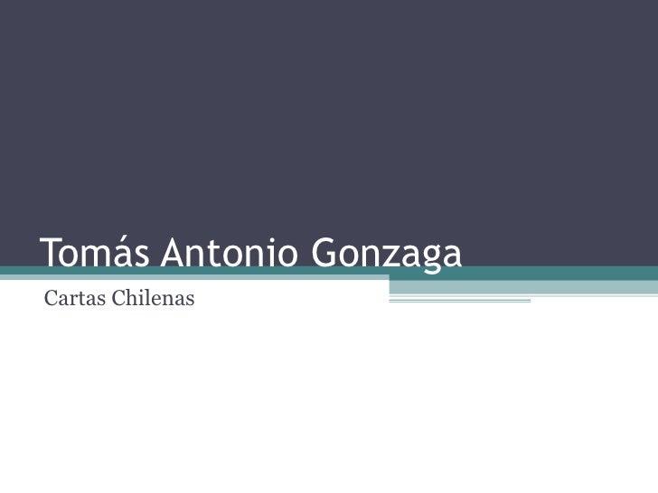 Tomás Antonio GonzagaCartas Chilenas