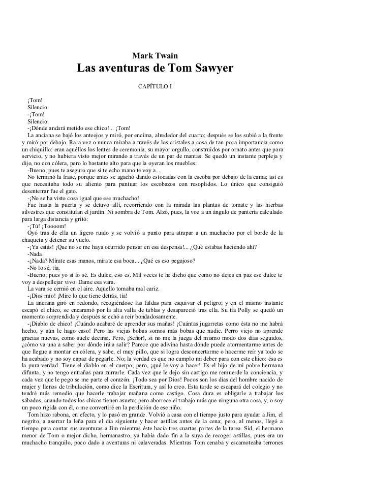 Mark Twain                      Las aventuras de Tom Sawyer                                                CAPÍTULO I   ¡T...