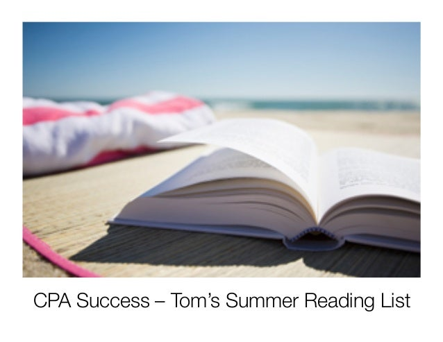 CPA Success – Tom's Summer Reading List