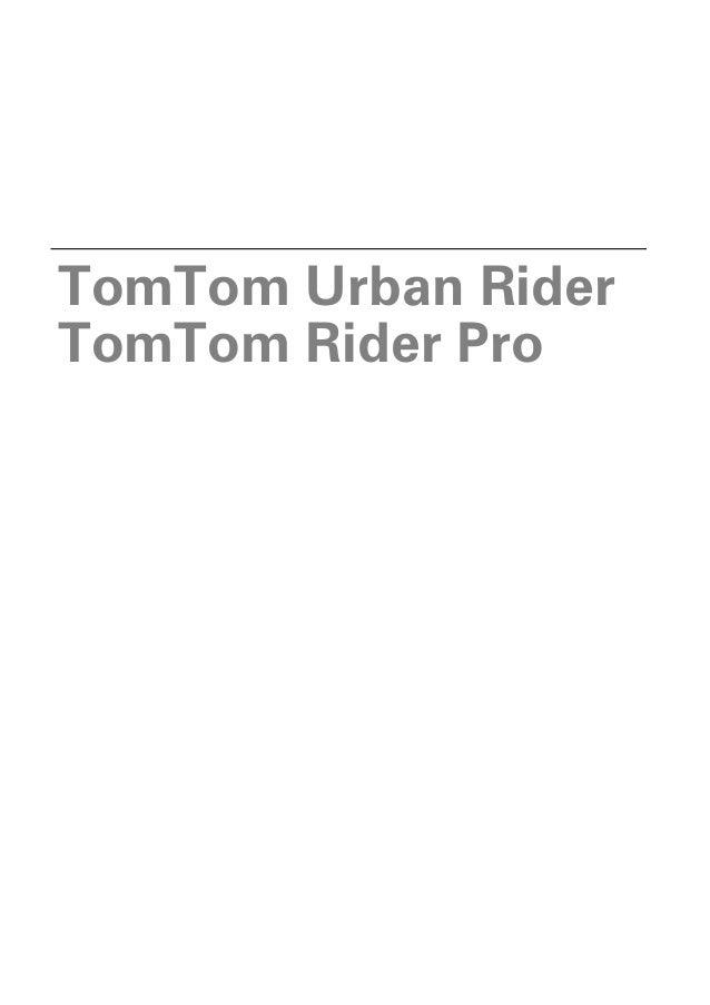 TomTom Urban RiderTomTom Rider Pro