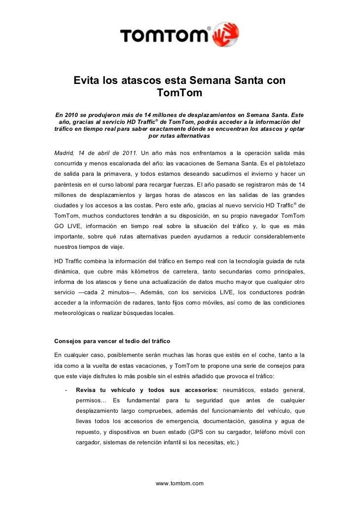Evita los atascos esta Semana Santa con                        TomTomEn 2010 se produjeron más de 14 millones de desplazam...