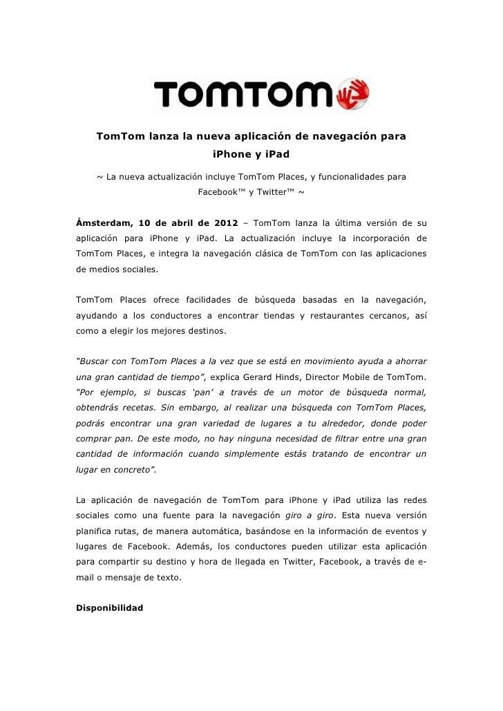 TomTom lanza la nueva aplicación de navegación para                               iPhone y iPad    ~ La nueva actualizació...