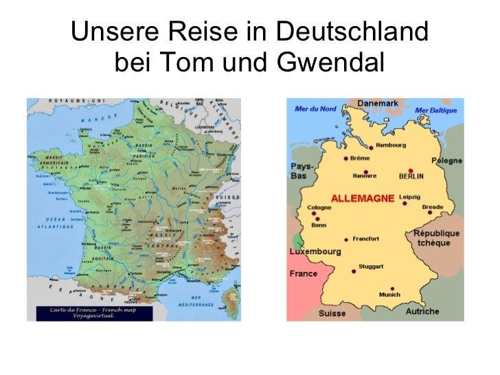 Unsere Reise in Deutschland bei Tom und Gwendal