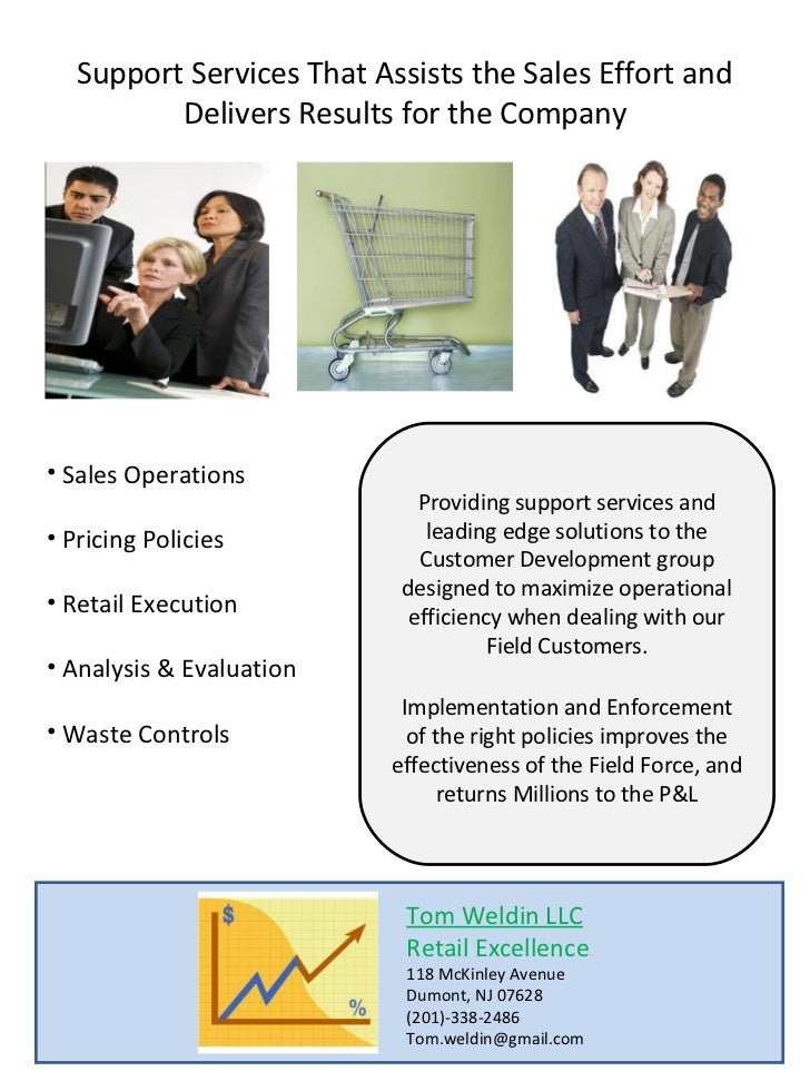 Support Services That Assists the Sales Effort and          Delivers Results for the Company                              ...