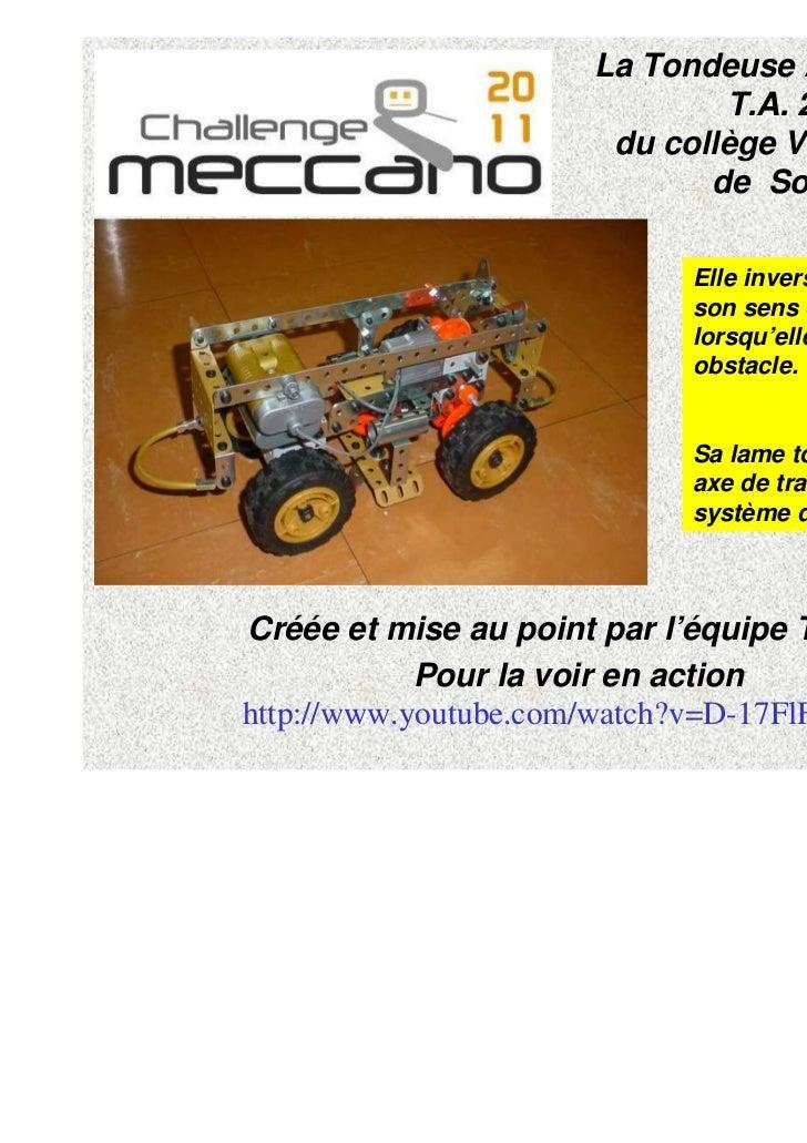 La Tondeuse Automatique                              T.A. 2011                       du collège Victor HUGO               ...