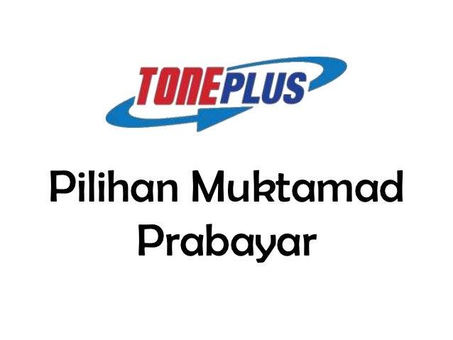 Pilihan Muktamad     Prabayar