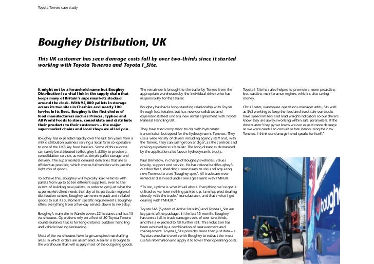 Toyota Tonero case studyBoughey Distribution, UKThis UK customer has seen damage costs fall by over two-thirds since it st...