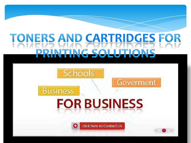 Toners and Cartridges for Printing Solutions<br />