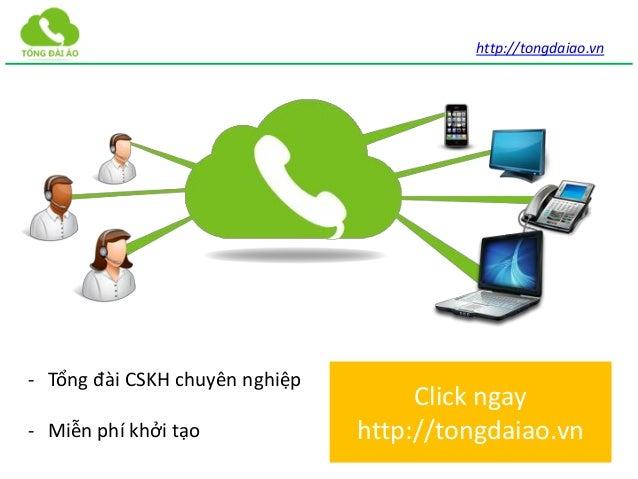 http://tongdaiao.vn- Tổng đài CSKH chuyên nghiệp- Miễn phí khởi tạoClick ngayhttp://tongdaiao.vn