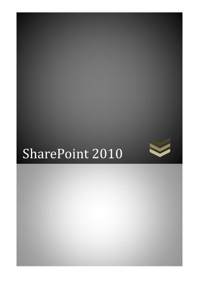 Tong quan ve share point 2010   danh cho sv lam do an