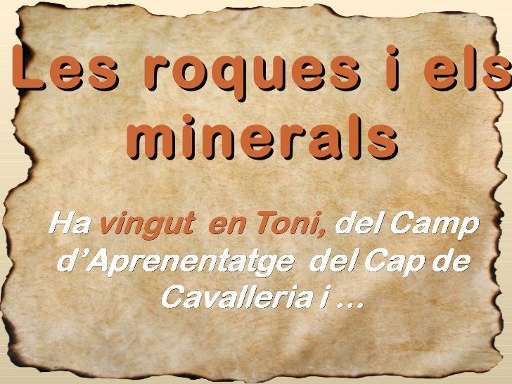 Les roques i els minerals
