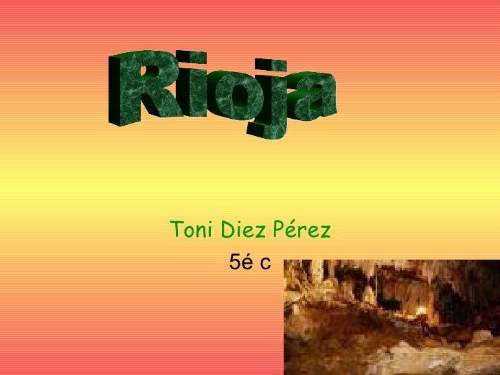 Toni Diez Pérez 5é c Rioja