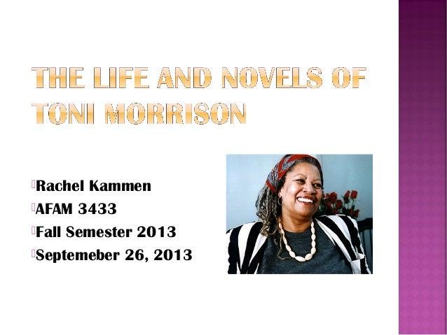 Life and Novels of Toni Morrison