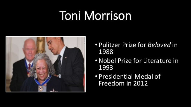 toni morrison the nobel prize in literature essay Toni morrison has been recognized for her many novels and contribution to american literature her most prestigious awards are the pulitzer prize and the nobel prize for literature.