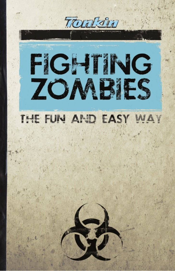Fighting Zombies the Fun and Easy Way