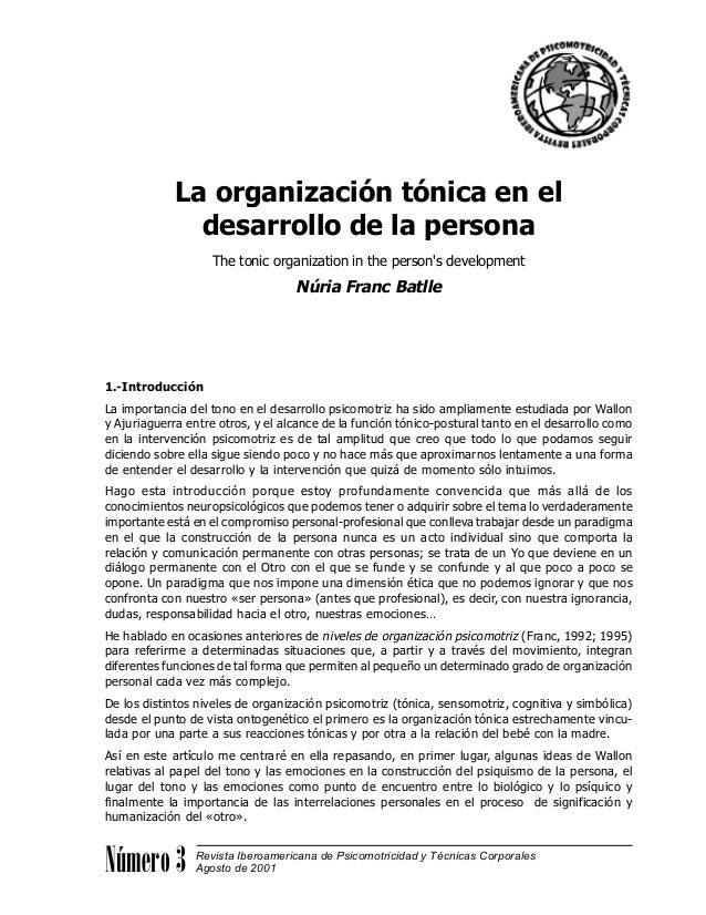 La organización tónica en el desarrollo de la persona The tonic organization in the person's development Núria Franc Batll...