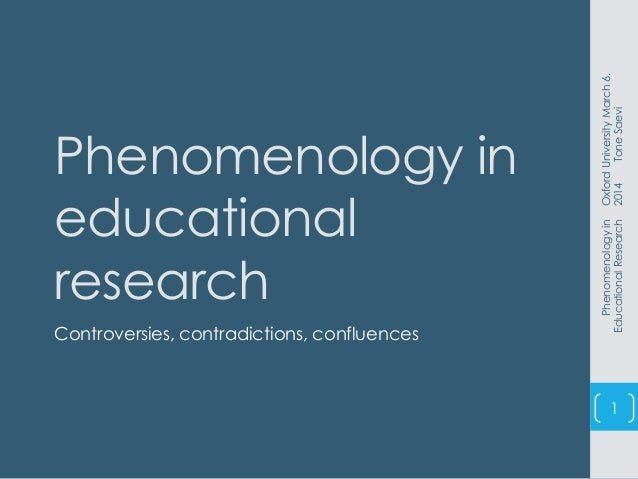 phenomenology in research What is phenomenology so, the aim of a phenomenological research project is to arrive at phenomenal insights that contribute to our thoughtfulness.