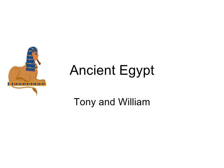 Ancient Egypt Tony and William