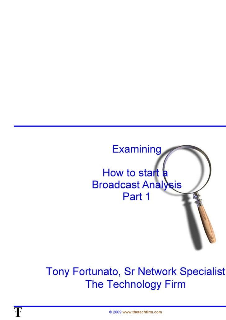 OSTU: How to Start a Broadcast Analysis - Part One (Tony Fortunato)