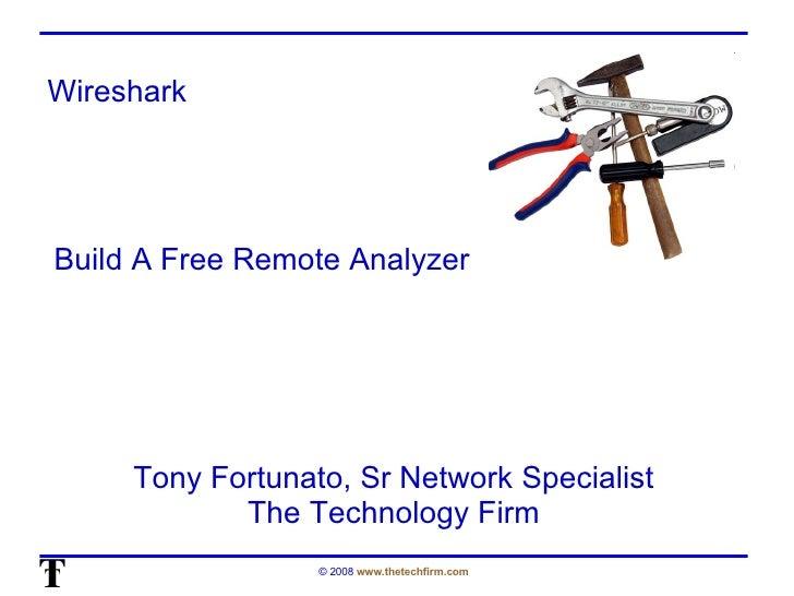 OSTU - Building a Remote Wireshark Analyzer (by Tony Fortunato)