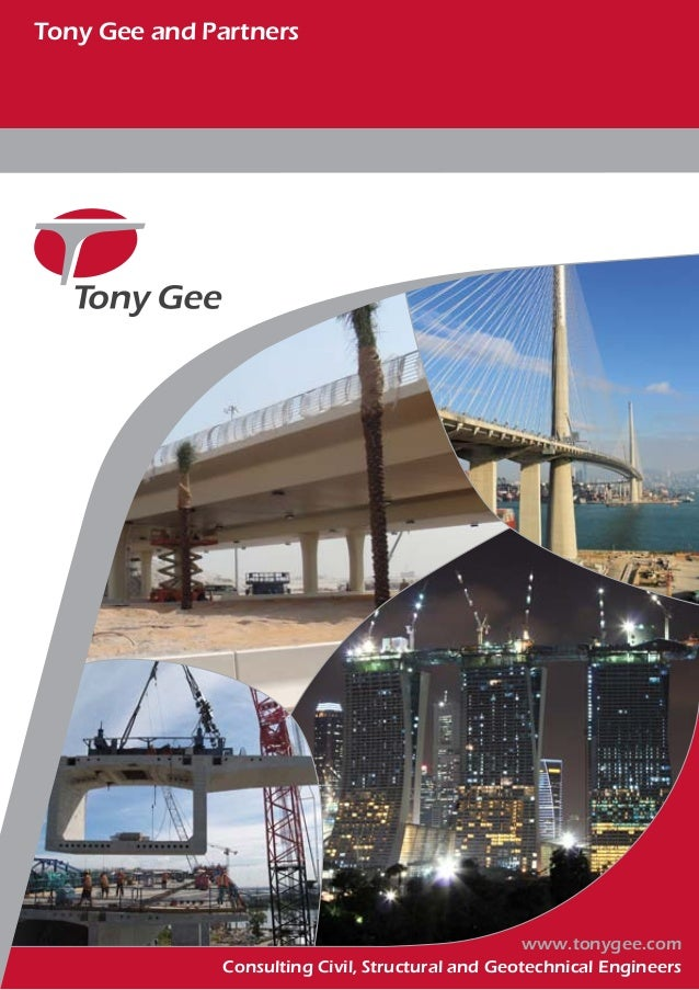 Tony Gee and Partners Consulting Civil, Structural and Geotechnical Engineers www.tonygee.com