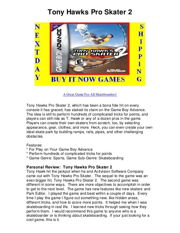 Tony Hawks Pro Skater 2                           A Great Game For All Skateboarders!   Tony Hawks Pro Skater 2, which has...