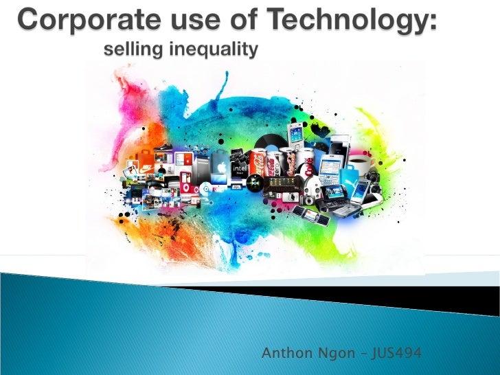 Tony Ngon: Corporate Use of Technology