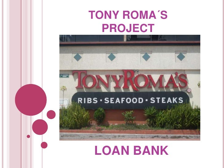 TONY ROMA´SPROJECT<br />LOAN BANK<br />
