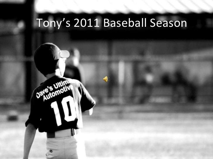 Tony's 2011 Baseball Season