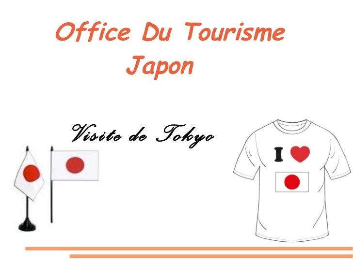 Office Du Tourisme Japon Visite de Tokyo