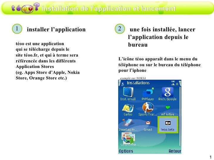 Installation de l'application et lancement installer l'application téoo est une application  qui se télécharge depuis le s...