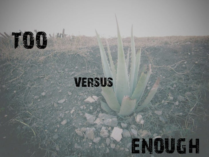 Too vs Enough